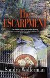The Escarpment by Sondra Wolferman