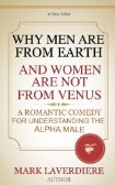 Why Men Are From Earth And Women Are Not From Venus