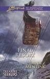 Final Resort (Treasure Seekers #3)