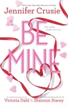 Be Mine: Sizzle\Too Fast to Fall\Alone With You (Jackson, #1.1)