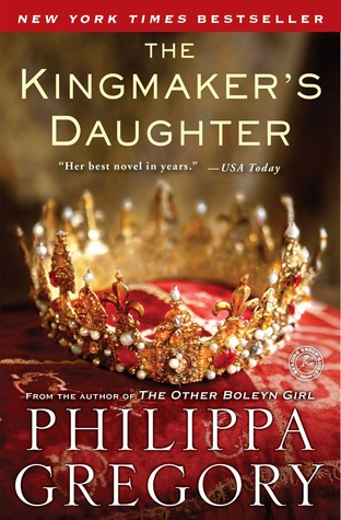 The Kingmaker's Daughter (The Plantagenet and Tudor Novels #4; The Cousins' War #4)