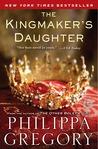 The Kingmaker's Daughter (The Cousins' War #4)