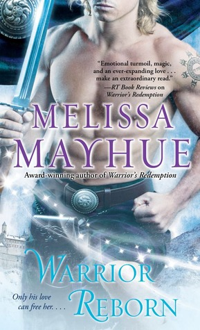 Warrior Reborn by Melissa Mayhue