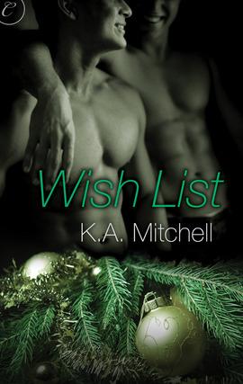 Wish list by K.A. Mitchell