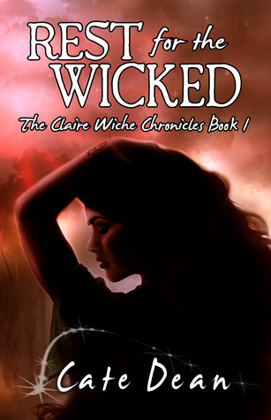 Rest For The Wicked by Cate Dean