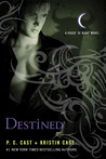 Destined (House of Night #9) by P.C. Cast