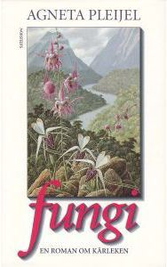 Fungi: En roman om karleken