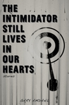 The Intimidator Still Lives In Our Hearts