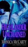 Highlander Unchained by Monica McCarty
