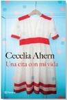 Una Cita Con Mi Vida by Cecelia Ahern