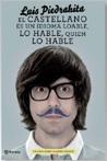El castellano es un idioma loable, lo hable quien lo hable by Luis Piedrahita