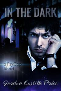 In the Dark (PsyCop, #6.1)