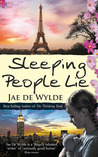Sleeping People Lie by Jae De Wylde