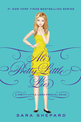 Ali's Pretty Little Lies (Pretty Little Liars, #0.5)