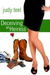Deceiving an Heiress  (Cinderella Heiresses, #3)