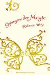 Gefangene der Magie (Verräter der Magie, #2)