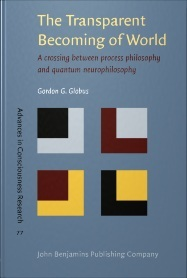 The Transparent Becoming of World: A Crossing Between Process Philosophy and Quantum Neurophilosophy