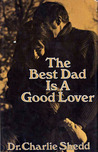 The Best Dad is a Good Lover