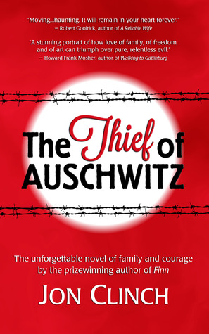 The thief of auschwitz by jon clinch fandeluxe Choice Image