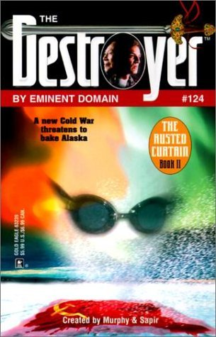 By Eminent Domain (The Destroyer, #124)