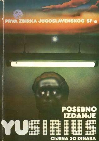 YU Sirius: prva zbirka jugoslavenske znanstvene fantastike
