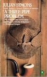 A Three-Pipe Problem (Sheridan Haynes, #1)
