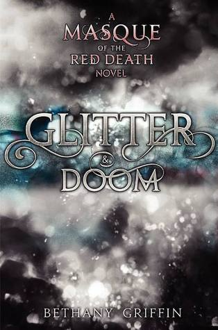 Glitter & Doom (Masque of the Red Death, #1.5)