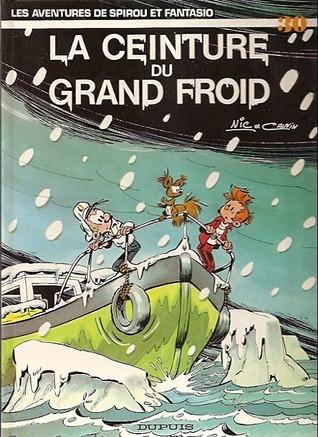 La Ceinture Du Grand Froid (Spirou et Fantasio, #30)