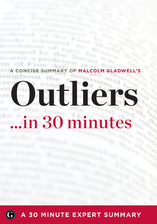 Summary outliers 30 minutes a concise summary of malcolm 16119525 fandeluxe Gallery