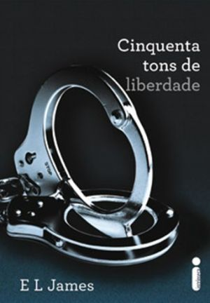 Cinquenta Tons de Liberdade (Fifty Shades, #3)