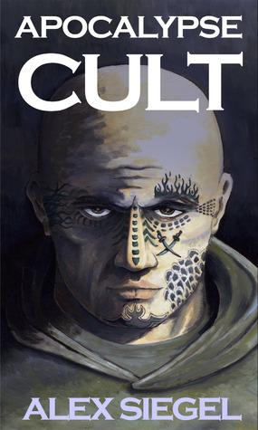 Apocalypse Cult (Gray Spear Society, #1)