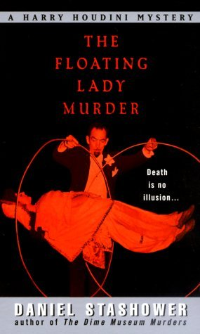 The Floating Lady Murder by Daniel Stashower