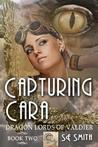 Capturing Cara by S.E. Smith