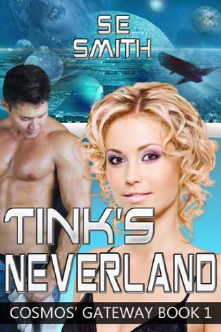 Tink's Neverland (Cosmos' Gateway, #1)