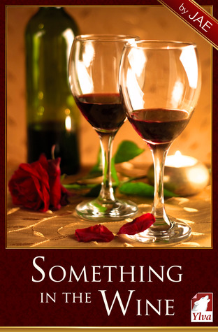 Something in the Wine (The Moonstone Series, #1)