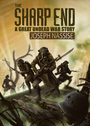 The Sharp End (The Great Undead War #0.5)
