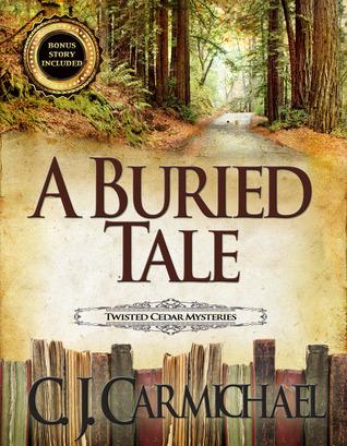 A Buried Tale (Twisted Cedar Mysteries, #1)