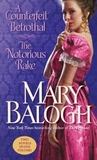 A Counterfeit Betrothal/The Notorious Rake (Waite, #2-3)