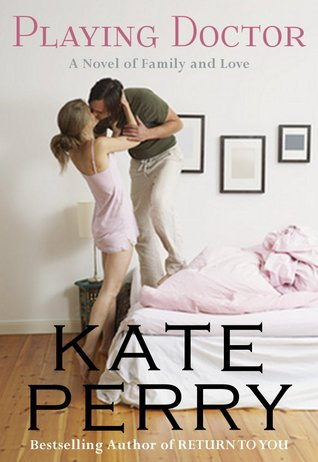 Playing doctor pillow talk 2 by kate perry 10150124 fandeluxe Choice Image