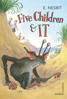 Five Children  It by E. Nesbit