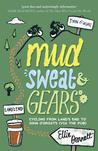 Mud, Sweat & Gears by Ellie Bennett