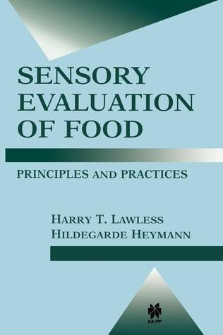 Sensory Evaluation of Food: Principles and Practices