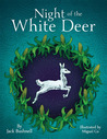 Night of the White Deer by Jack Bushnell