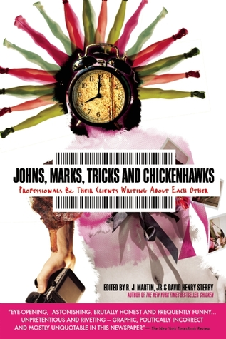 tricks-johns-marks-and-chicken-hawks-sex-professionals-writing-on-life-love-and-money