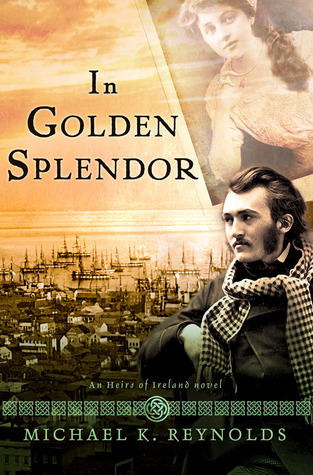 In Golden Splendor (Heirs of Ireland, #2)