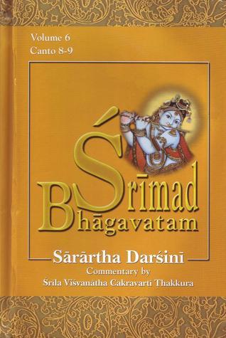 Śrīmad-Bhāgavatam with the Śārārtha Darśinī commentary, Cantos VIII-IX (volume #6)