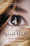 Spirit Walk (Walk, #1-2)