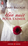 Une nuit pour s'aimer by Mary Balogh