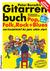 Peter Bursch's Gitarrenbuch: mit bekannten Liedbeispielen aus Pop, Folk, Rock + Blues (Bd. 1 Von Kinderleicht Bis Ganz Schön Stark)