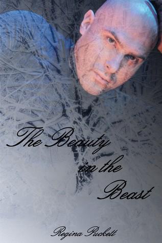 The Beauty in the Beast by Regina Puckett